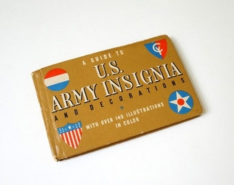 A Guide to U.S. Army Insignia and Decorations by Gordon Petersen 1961