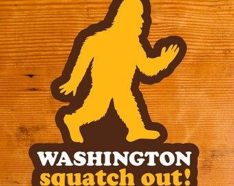 Squatch Out Washington | Sticker