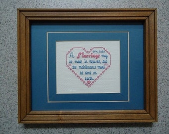 A Marriage Is - Inspirational Cross Stitch Picture - Wall Decor