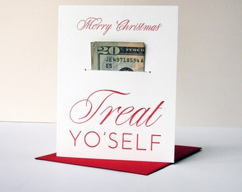 Letterpress Holiday Christmas card - Treat Yo' Self Xmas - Money Holder