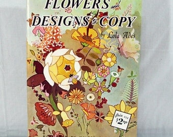 Walter Foster Art Instruction, Flowers and Designs To Copy By Lola Ades, Vintage Book