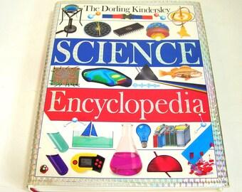 The Dorling Kindersley Science Encyclopedia