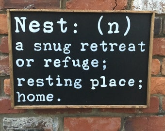 Nest Handmade Wood Sign