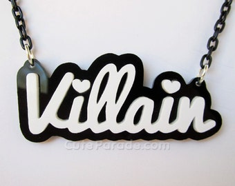 Villain Acrylic Necklace White Text on Black Creepy Cute Pastel Goth Fairy Kei