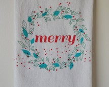 Holiday Towel, Hand Printed, Merry Christmas, Wreath, Natural Cotton