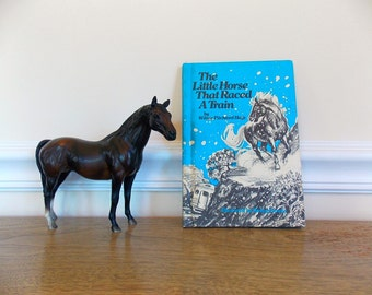 Vintage Children's Book, Horse Book, Story Book, The Little Horse That Raced A Train, Weekly Reader, Hardback Book, Illustrated, Book Club