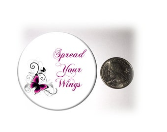 Spread Your Wings Refrigerator Magnet Purple Butterfly Fridge Magnet  2 1/4 inches in diameter