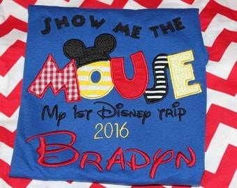 Show Me the Mouse- First Disney trip shirt or ruffle dress- boy or girl version