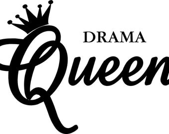 VINYL QUOTE DRAMA Queen - special buy any 2 quotes and get a 3rd quote free of equal or lesser value