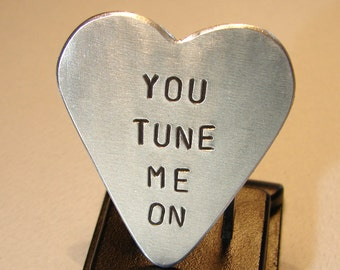 Guitar Pick Heart Handmade from Aluminum Stamped You Tune me On - GP403