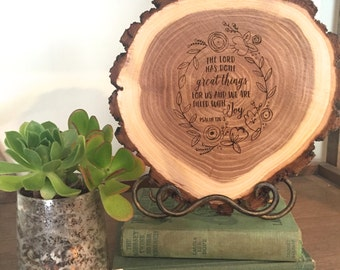 Rustic Wood Sign - Engraved Elm Log - Farmhouse Decor - Bible Verse sign - The Lord has done great things for us & we are filled with JOY