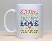 Cancer Mug, Inspire Coffee Mug, Strong Mug, Cute Mug, 2 sided mug