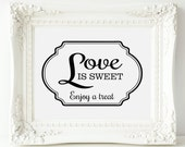 Love is Sweet Candy Buffet Sign, Frame Wedding Sign - PRINTABLE Instant Download, Candy Bar Sign, Dessert Table, Enjoy a Treat Sign, 3 Sizes
