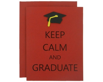 Red Keep Calm and Graduate Graduation Card Grad Card Graduation Cards High School Grad Graduation Gift College Graduation Congratulations