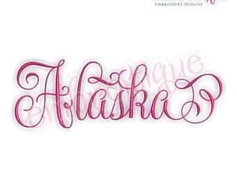 Alaska Calligraphy Fancy Script - Instant Download -Digital Machine Embroidery Design