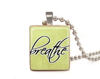 Breathe Necklace | Word Charm | Breathe Charm | Inspirational Jewelry | Quote Necklace | Breathe Pendant | Motivational Necklace