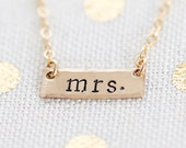 Dainty Gold Mrs Necklace, Bar Bridal Jewelry, Bride to Be, Engagement or Bridal Shower Gift, Hand Stamped
