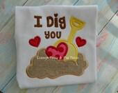 I dig you Valentine Shirt Boy Dig Valentine Shirt