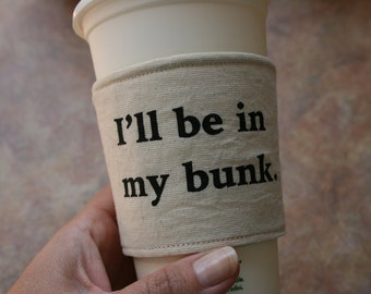 In my bunk cup cozy