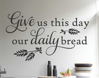 Daily Bread Decal, Vinyl Wall Lettering, Vinyl Wall Decals, Vinyl Letters, Vinyl Lettering, Wall Quotes, Kitchen Decal, Religious Decal
