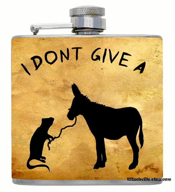"""Fun """"I Don't Give a Rat's Ass"""" Decorated Flask by Kitschville 6 Ounce"""