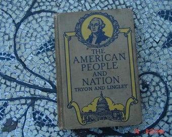 The American People and Nation by R.M. Tryon and C. R. Lingley
