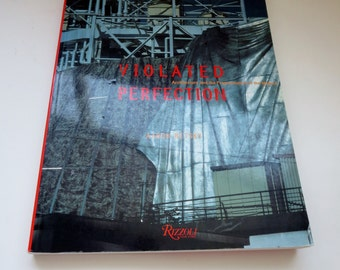 Vintage Architecture Book - Violated Perfection - Architecture and the Fragmentation of the Modern - 1990 Rizzoli