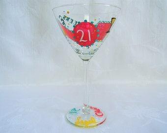 Martini glass, hand painted martini glass, painted glasses, 21st birthday glass, paintedf stemware, barware
