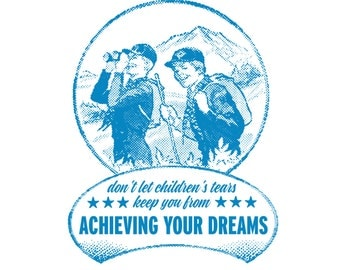 Intrepid Boy Scouts - Funny, Offensive Letterpress Card - Don't Let Children's Tears Keep You from Achieving Your Dreams!
