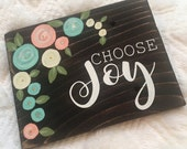 Choose Joy - pallet sign with coral and mint flowers