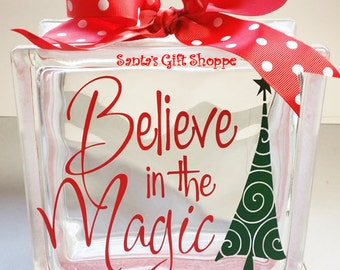Christmas - Vinyl Lettering - Glass Block Crafts - Believe in the Magic - BLOCK NOT INLUDED -6.5in. x 6.5in. Christmas Tree - Christmas Gift