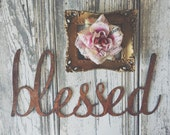 Rusty or GalvanizedMetal Blessed Sign Letters Sign Studio Office Decor vintage