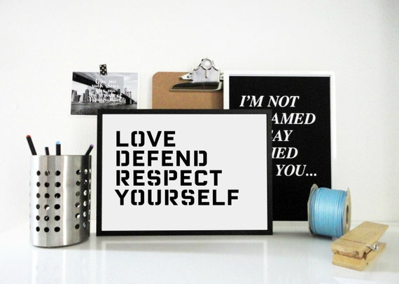 Typography Print  Love, Defend, Respect Yourself - Motivational, Inspirational Poster in Black / Blue / Pink