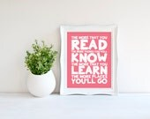 Custom Colors | Dr. Seuss | The More That You Read | Nursery Art | Subway Art | Nursery Decor | 5x7 | 8x10 | 11x14 | 16x20