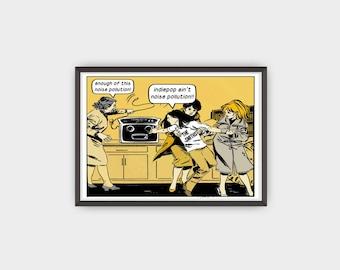 Indiepop ain't noise pollution Pop Art Print