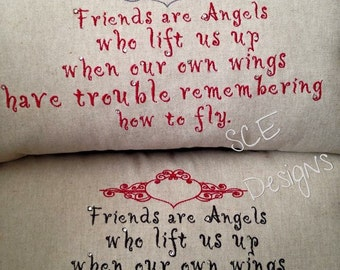 Friend Saying Pillow- embroidered pillow- friend gift- friend thank you- friend encouragenent gift-