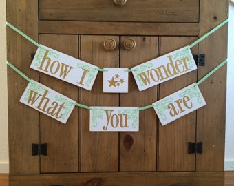 How I Wonder What You Are - Twinkle Twinkle Little Star Baby Shower Decor -Banner and Garland- Baby Shower Banner -Gender Reveal - Mint/Gold