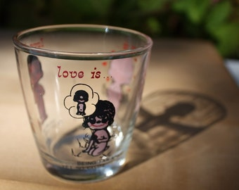 LOVE IS a Warm and Wonderful Feeling Juice Glass