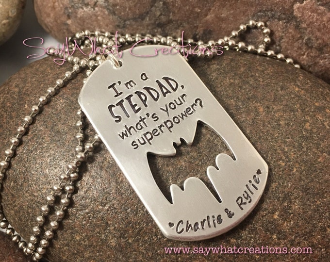 I'm a STEPDAD, what's your superpower Hand Stamped Necklace or Key Chain stepfather gift