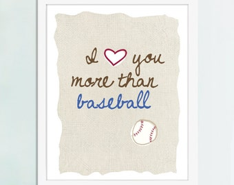 I Love You More Than Baseball  Art Print, Baseball Art, Baseball Poster, Baseball Fan Art
