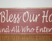 God Bless Our Home And All Who Enter Sign