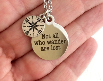 Wanderer necklace, compass laser engraved quote charm pendant engrave layered LOTR unisex travel adventure graduation birthday gift gifts
