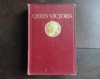 Antique English Hardback Book Queen Victoria E. Gordon Browne circa 1915 / English Shop