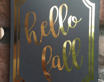 Hello Fall Gold Foil Print