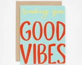 Good Vibes Card - Thinking of You Card - Encouragement Card