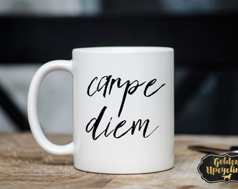 Carpe Diem Coffee Mug, Carpe Diem Mug, Sieze The Day Coffee Mug, Motivational Mug, Coffee Lovers Gift