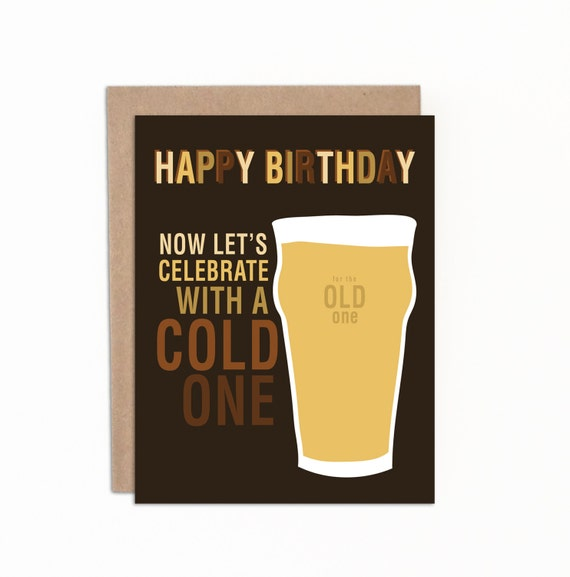 Funny Beer Birthday Card for Him or Her Now Lets – Birthday Cards Canada