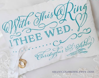 ring bearer pillow personalized wedding with this ring i thee wed typography - With This Ring I Thee Wed
