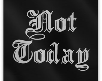 "NOT TODAY Metal Magnet, 2"" Square"