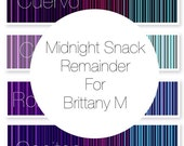 Remainder Payment For Midnight Snack Pre order